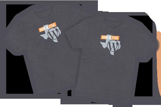 Special WordPress SXSW 'Born in Texas' Shirts!